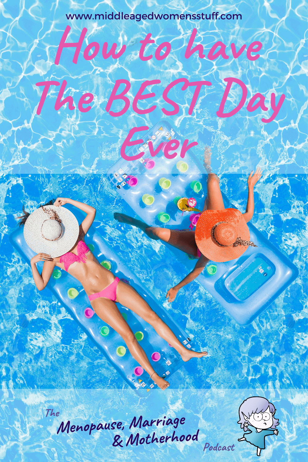 Episode 2: How To Have The Best Day Ever
