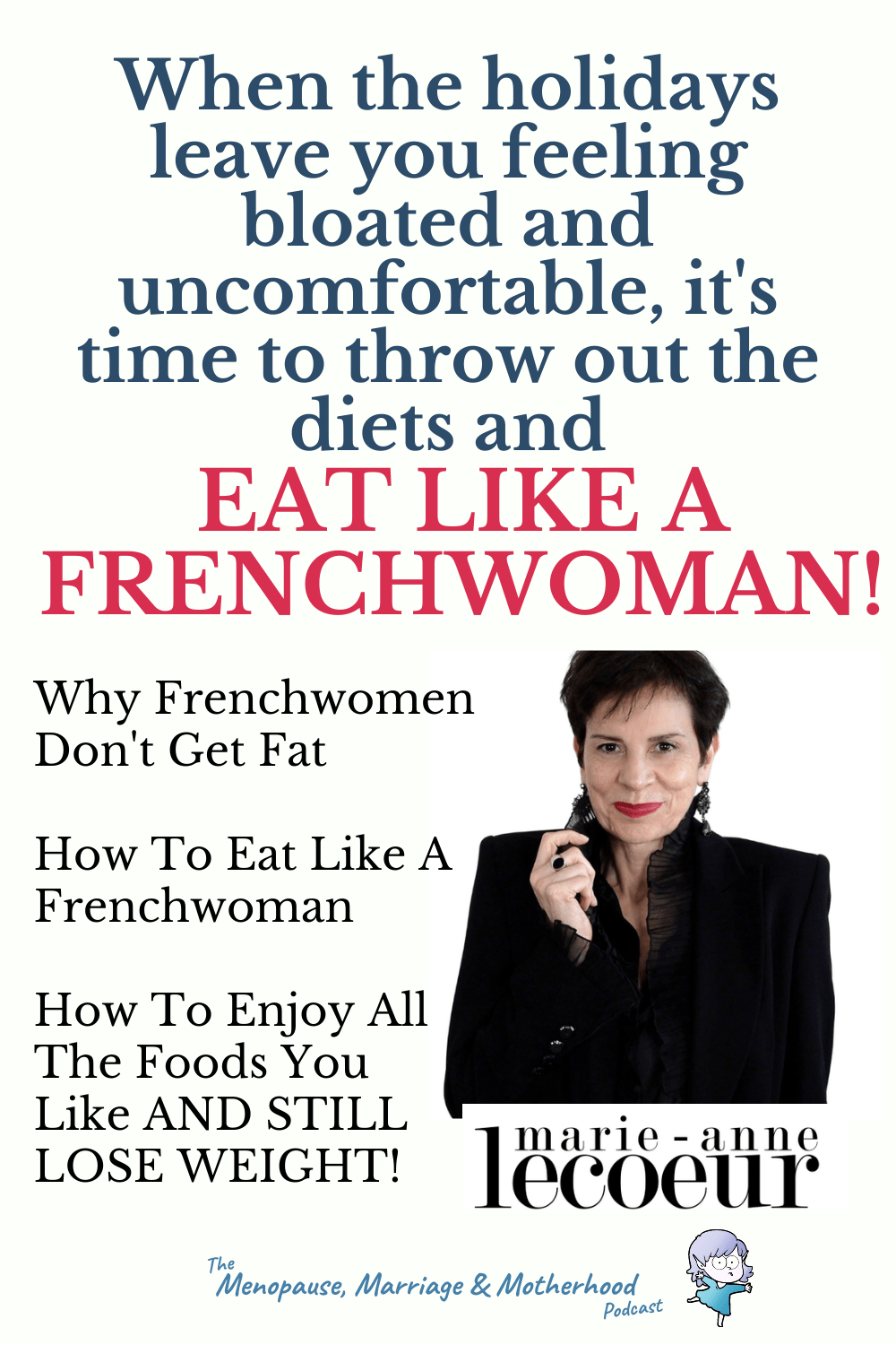 How To Eat Like A French Woman with Marie-Anne LeCoeur
