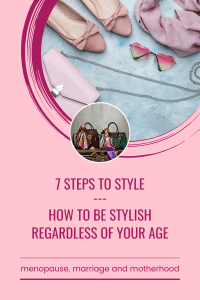 7 Steps To Style for Over 45's
